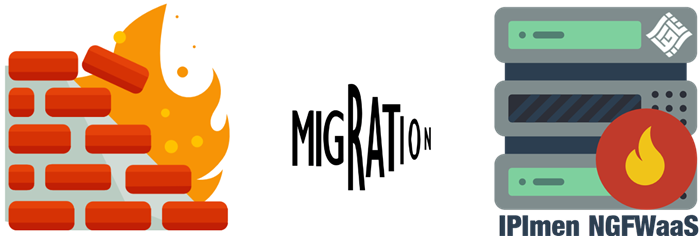 IPImen NGFWaaS Migration